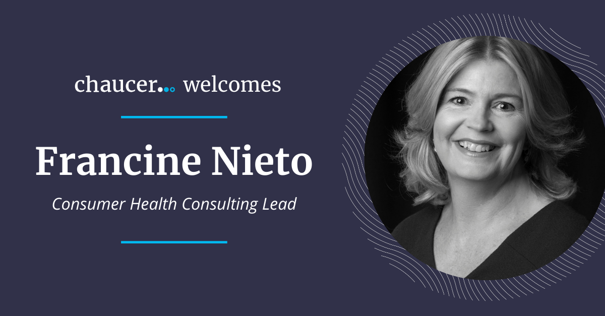 Chaucer Welcomes Francine Nieto, Consumer Health Consulting Lead